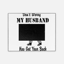 gotyourbackfirefighterhusband.png Picture Frame