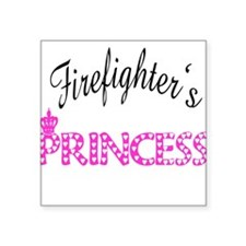 """firefightersprincess.png Square Sticker 3"""" x 3"""""""
