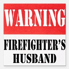 "dangersignFFhusband.png Square Car Magnet 3"" x 3"""