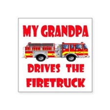 "drivesfiretruckgrandpa.png Square Sticker 3"" x 3"""