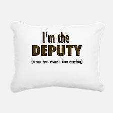 Im the DEPUTY.png Rectangular Canvas Pillow