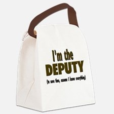 Im the DEPUTY.png Canvas Lunch Bag