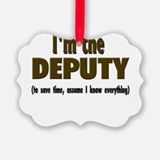 Im the DEPUTY.png Ornament