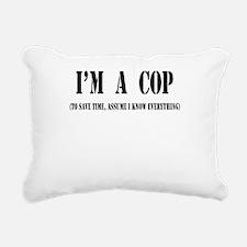Im a cop black.png Rectangular Canvas Pillow