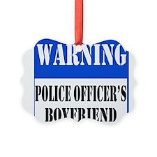 dangersignpoliceboyfriend.png Ornament