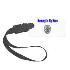 policeheromommy.JPG Luggage Tag