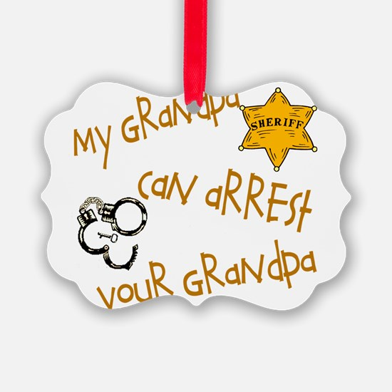 sheriffarrestyoursgrandpa.png Ornament