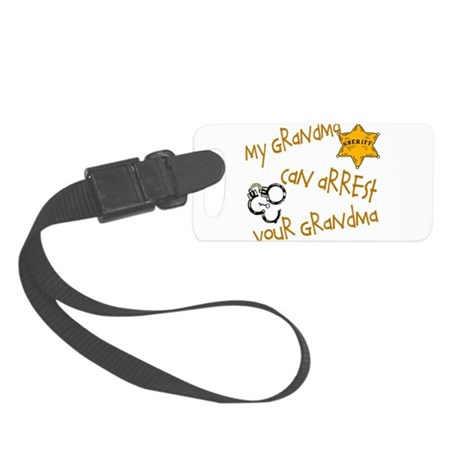 sheriffarrestyoursgrandma.png Small Luggage Tag