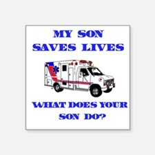 "3-saveslivesambulanceson.png Square Sticker 3"" x 3"
