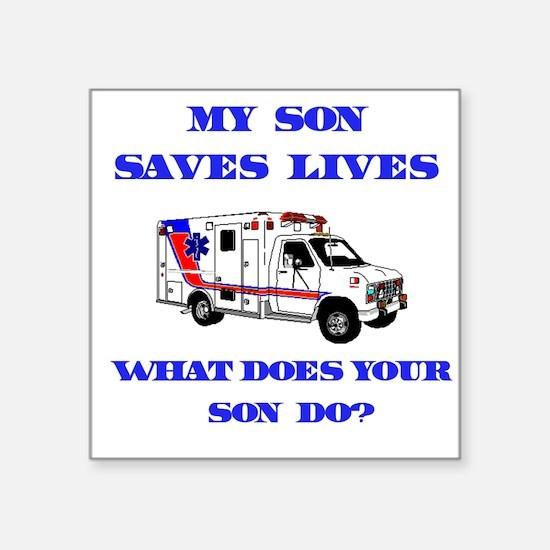 """3-saveslivesambulanceson.png Square Sticker 3"""" x 3"""