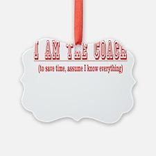 Im the coach copy.png Ornament