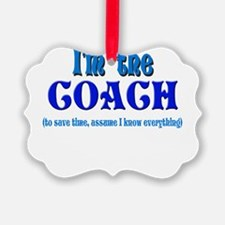 Im the coach girl.png Ornament