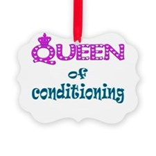 queen of conditioning .png Ornament