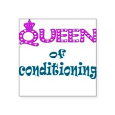 "queen of conditioning .png Square Sticker 3"" x 3"""