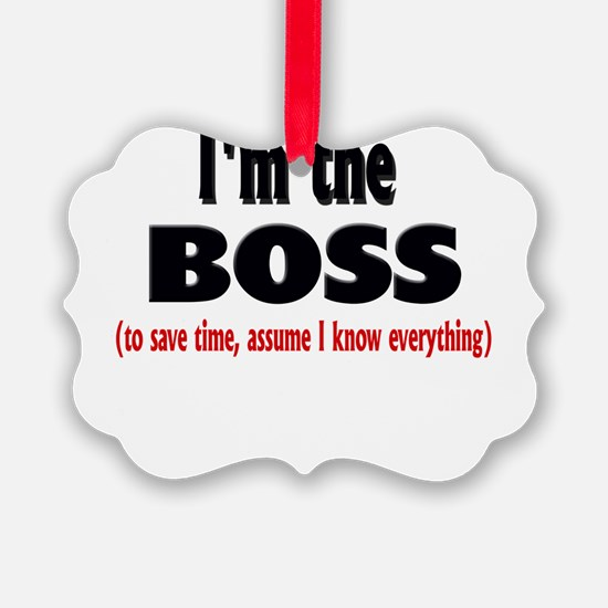 Im the boss1.png Ornament