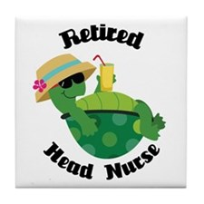 Retired Head Nurse Gift Tile Coaster