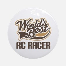 RC Racer (Worlds Best) Ornament (Round)