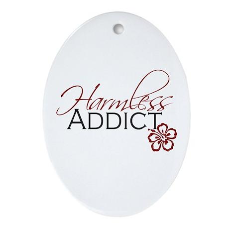 Harmless Addict Ornament (Oval)
