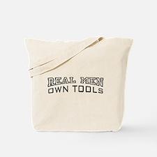 Real Men Own Tools Tote Bag