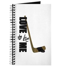HOCKEY - LOVE TO BE ME Journal