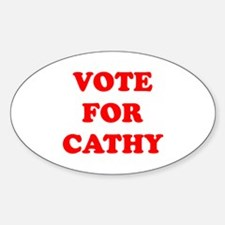 Vote For Cathy Oval Decal