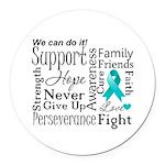 Ovarian Cancer Words Round Car Magnet