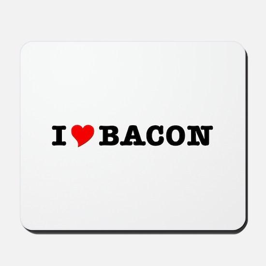 Bacon I Love Heart Mousepad
