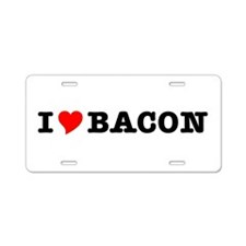 Bacon I Love Heart Aluminum License Plate