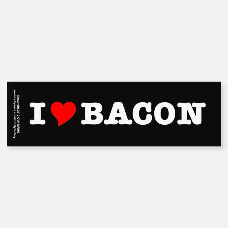 Bacon I Love Heart Bumper Bumper Sticker