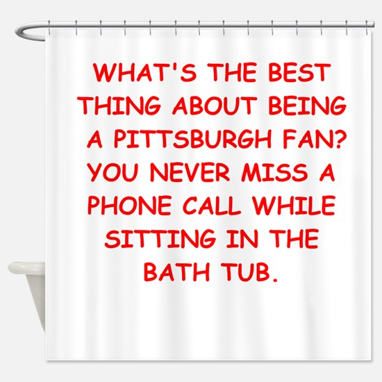 pittsburgh hater Shower Curtain