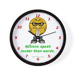 Actions Speak Loud Wall Clock