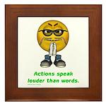 Actions Speak Loud Framed Tile