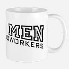 Real Men Become Woodworkers Mug