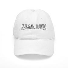 Real Men Dont Need Instructions Baseball Cap