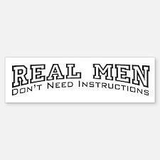 Real Men Dont Need Instructions Sticker (Bumper)