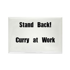Stand Back! Curry at work Rectangle Magnet