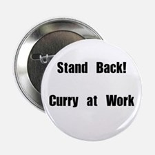 """Stand Back! Curry at work 2.25"""" Button"""