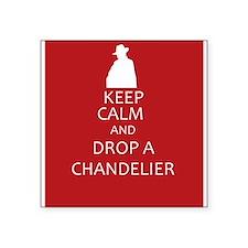 Keep Calm and Drop a Chandelier Sticker