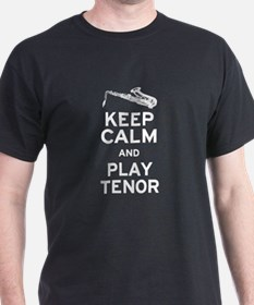 Keep Calm Play Tenor T-Shirt