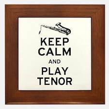 Keep Calm Play Tenor Framed Tile