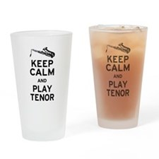 Keep Calm Play Tenor Drinking Glass
