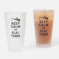 Keep Calm Play Tenor Drinking Glass