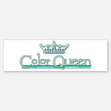 Color Queen Bumper Bumper Bumper Sticker