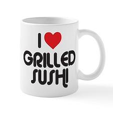 I Love Grilled Sushi Mug