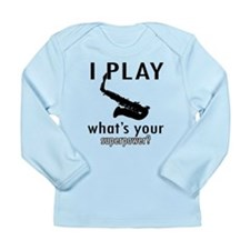 Cool Saxophone Designs Long Sleeve Infant T-Shirt