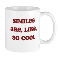 Similes Are Like So Cool Mug