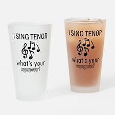 Cool Tenor Designs Drinking Glass