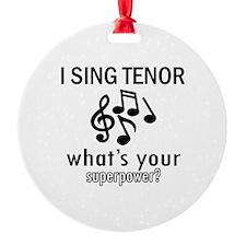 Cool Tenor Designs Ornament