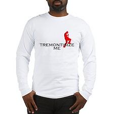 Tremontisize Me! (white) Long Sleeve T-Shirt