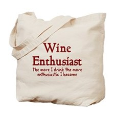 Wine enthusiast enthusiastic Tote Bag